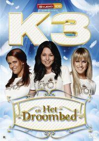 Cover K3 - K3 en het droombed [DVD]
